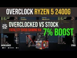How to overclock Ryzen 5 2400g 7% boost | B450  | Stock vs OC