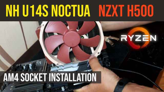 NH U14S Noctua install AM4 socket | NZXT H500 Overwatch