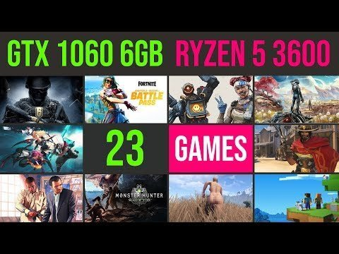 GTX 1060 6GB OC | Ryzen 5 3600 Test in 23 new GAMES 2019 | 1080p
