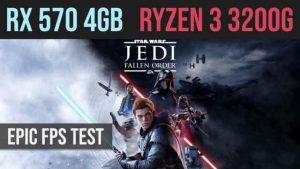 Jedi Fallen Order RX 570 4GB + Ryzen 3 3200g Epic | High FPS test