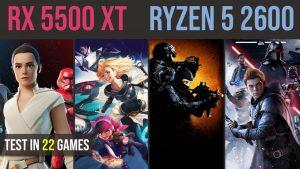RX 5500 XT 8GB | Ryzen 5 2600 test in 22 games | 1080p