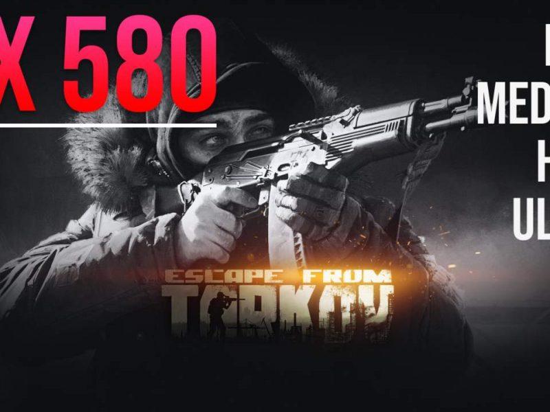 Escape from Tarkov RX 580 8GB | Ryzen 5 3600 | 1080p