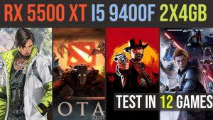 RX 5500 XT | i5 9400f | 2x4GB RAM test in 12 games | 1080p