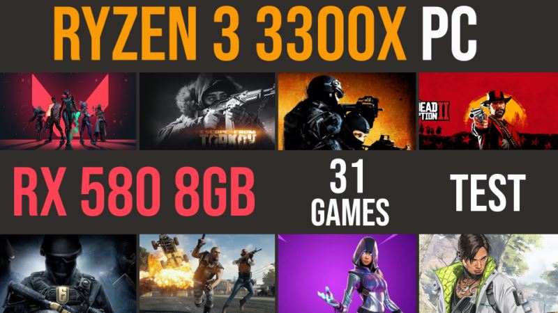 Ryzen 3 3300X | RX 580 test in 31 games | 1080p